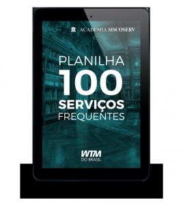 Academia Siscoserv: Planilha 100 Serviços Frequentes
