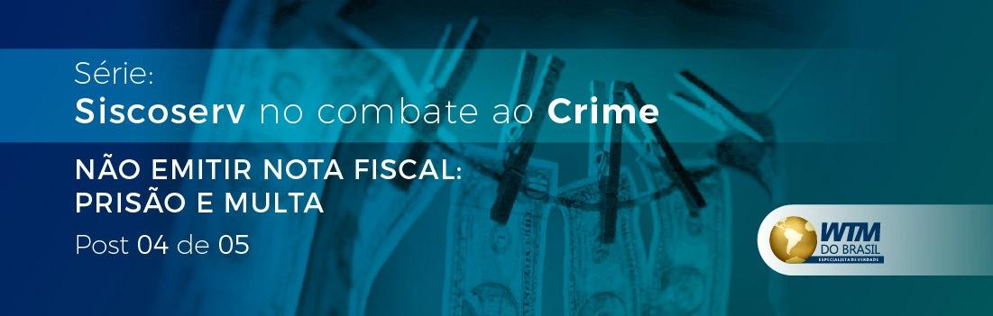 Deixar de emitir nota fiscal pode levar à multa e prisão