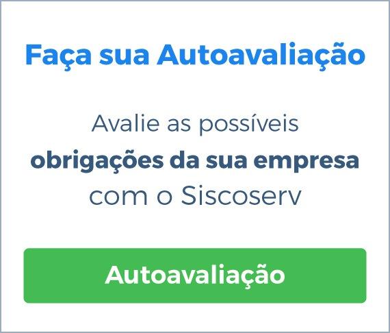 Faça sua autoavaliação sobre Siscoserv